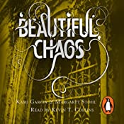 Beautiful Chaos: Caster Chronicles, Book 3 | Margaret Stohl, Kami Garcia