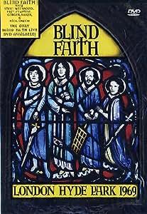 Blind Faith : London Hyde Park 1969