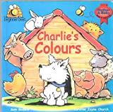 img - for Charlie's Colours: An Introduction to Colour (Beginner Bee's) book / textbook / text book