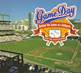 img - for Game Day: Behind the Scenes at a Ballpark book / textbook / text book