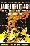 Ray Bradbury's Fahrenheit 451: The Authorized Graphic Novel: The Authorized Adaptation Tim Hamilton