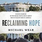 Reclaiming Hope Hörbuch von Michael Wear Gesprochen von: Stu Gray