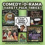Comedy-O-Rama Variety Pack Thrice | Joe Bevilacqua,Lorie Kellogg,Pedro Pablo Sacristán