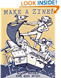 Make a Zine: When Words and Graphics Collide (Zines)