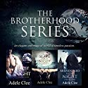 The Brotherhood Series Boxset: Books 1-3 Audiobook by Adele Clee Narrated by Kylie Stewart