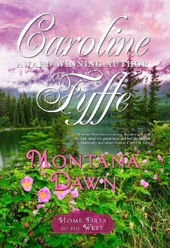 Montana Dawn (McCutcheon Family Series - Book 1) by Caroline Fyffe