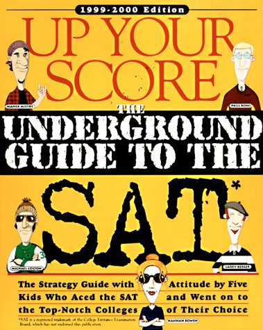 Up Your Score: The Underground Guide to the Sat, 1999-2000
