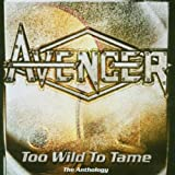 Avenger Too Wild To Tame: The Anthology
