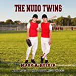 The Nudo Twins | Mark Roeder
