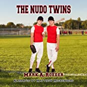 The Nudo Twins | [Mark Roeder]