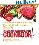 Great Cholesterol Myth Cookbook
