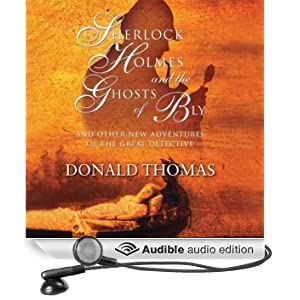 Sherlock Holmes and the Ghosts of Bly: And Other New Adventures of the Great Detective (Unabridged)