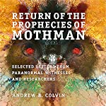 Return of the Prophecies of Mothman | Andrew Colvin