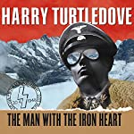 The Man with the Iron Heart | Harry Turtledove