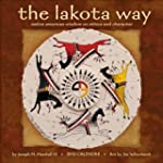 The Lakota Way 2013 Wall Calendar: Na...
