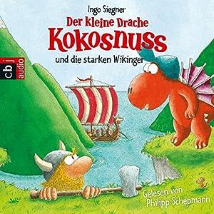 Der kleine Drache Kokosnuss und die starken Wikinger Hörbuch