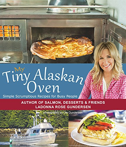 My Tiny Alaskan Oven by Ladonna Gundersen