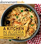A Kitchen in Algeria: Classical and C...