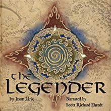 The Legender: Arkosaegan, Book 1 (       UNABRIDGED) by Jason Link Narrated by Scott Richard Ehredt
