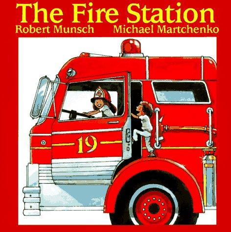Fire Station, ROBERT N. MUNSCH, MICHAEL MARTCHENKO