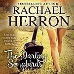 The Darling Songbirds: The Songbirds of Darling Bay Book 1 | Rachael Herron