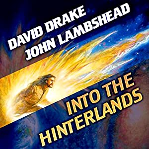 Into the Hinterlands: Citizen, Book 1 | [David Drake, John Lambshead]