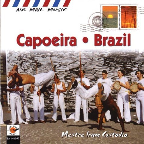 Air Mail Music: Brazil Capoeira