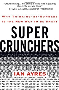 "Cover of ""Super Crunchers: Why Thinking-b..."