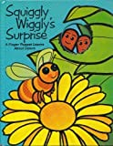 img - for Squiggly Wiggly's Surprise: A Finger Puppet Learns About Colors (A PSS Surprise! Book) book / textbook / text book