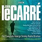 The Complete George Smiley Radio Dram...