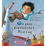 """Ein ganz gew�hnlicher Montagvon """"Heinz Janisch"""""""