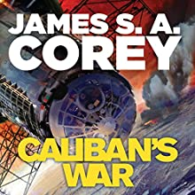 Caliban's War: Book 2 of the Expanse Audiobook by James S. A. Corey Narrated by Jefferson Mays