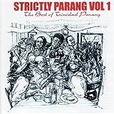 Strictly Parang - The Best of Trinidad Parang, Vol 1