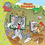 img - for Tom and Jerry: House Smashers book / textbook / text book