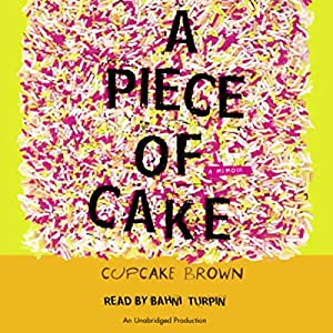 A Piece of Cake Audiobook