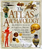 The Atlas of Archaeology (0751303208) by Aston, Mick