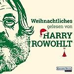 Weihnachtliches gelesen von Harry Rowohlt | David Lodge,Kingsley Amis,Dan Kavanagh,David Sedaris