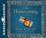 img - for The Homecoming: A Novel By Dan Walsh(A)/Roger Mueller(N) [Audiobook] book / textbook / text book