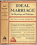 img - for Ideal Marriage; Its Physiology and Technique book / textbook / text book