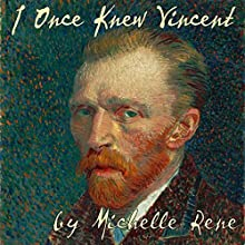I Once Knew Vincent Audiobook by Michelle Rene Narrated by Madonna Lucey