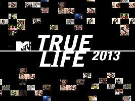 True Life Season 2013