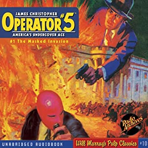The Masked Invasion: Operator #5, Book 1 | [Curtis Steele]