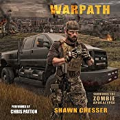 Warpath: Surviving the Zombie Apocalypse, Book 7 | Shawn Chesser