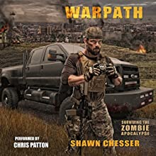 Warpath: Surviving the Zombie Apocalypse, Book 7 Audiobook by Shawn Chesser Narrated by Chris Patton