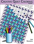 Creative Quilt Coloring (Volume 1)