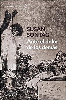 Ante el dolor de los demas / Regarding The Pain Of Others (Spanish