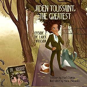 Jaden Toussaint, the Greatest Episode 2 Audiobook