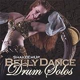 Shakeemup Bellydance Drum Solos