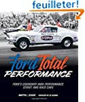 Ford Total Performance: Ford's Legend...