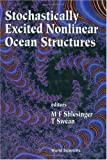 img - for Stochastically Excited Nonlinear Ocean Structures book / textbook / text book